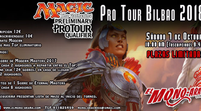 Magic Preliminary Pro Tour Qualifier Pro Tour Bilbao 2018